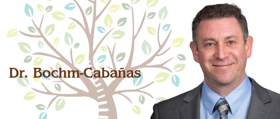 Meet Dr. Bochm-Cabañas